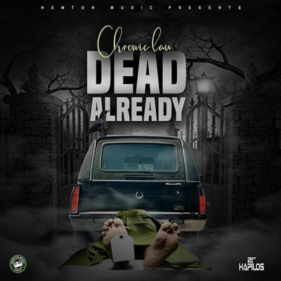 MP3: Chronic Law – Dead Already