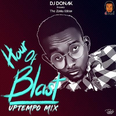 MIXTAPE: DJ Donak – Hour Of Blast (UpTempo Mix)
