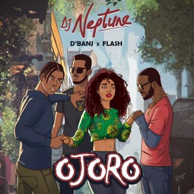 MP3: DJ Neptune – Ojoro Ft. D'Banj x Flash