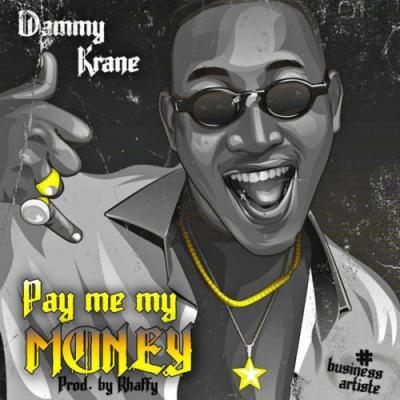 MP3: Dammy Krane – Pay Me My Money
